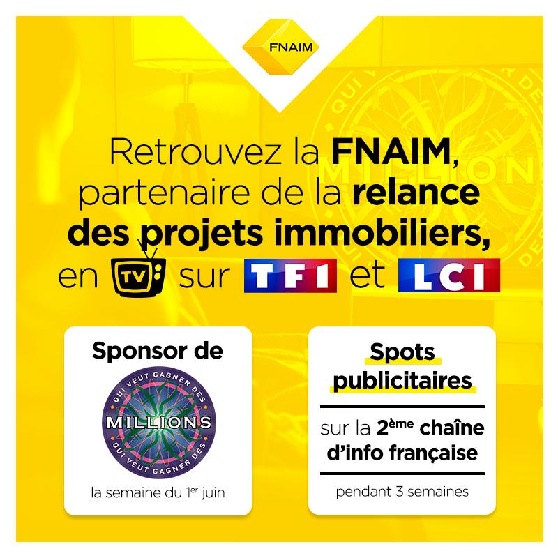 Galivel & Associés / Communiqués de presse / La FNAIM lance une campagne de  communication TV pour soutenir la reprise des projets immobilier